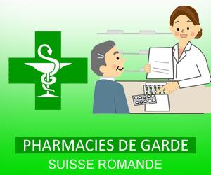 Pharmacies de garde Suisse Romande